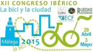XII Congreso Ibérico La Bicicleta y La Ciudad. Málaga 2015