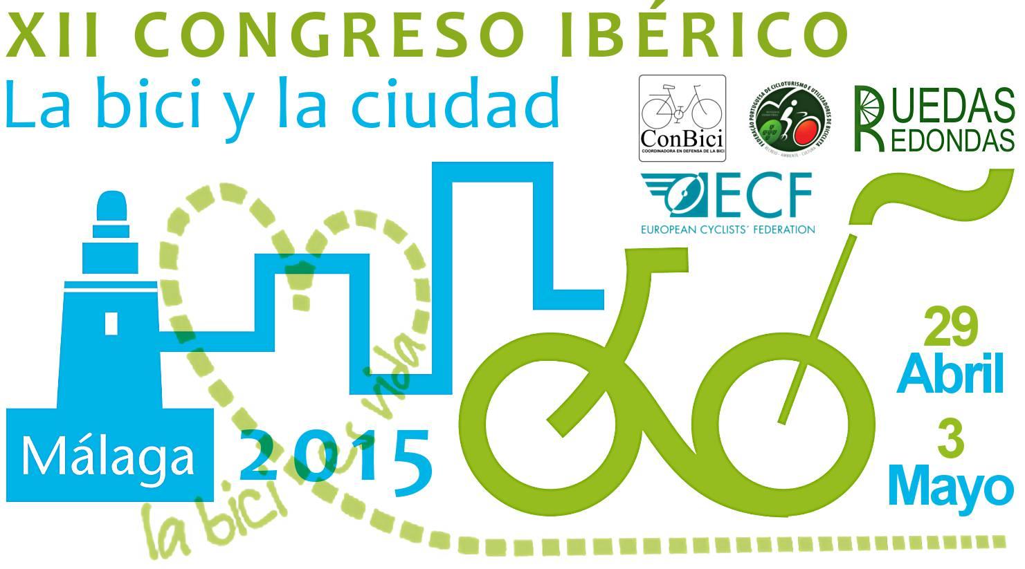 XII Congreso Ibérico La Bici y La Ciudad. Málaga 2015